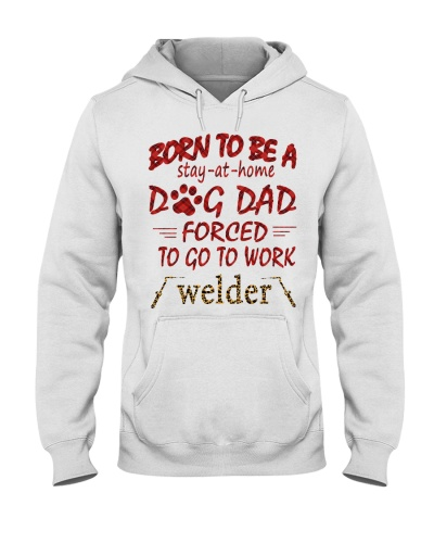 Welder born to be a stay-at-home dog dad