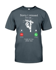 Lineman Sorry I Missed your call Classic T-Shirt thumbnail