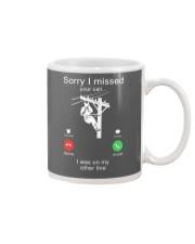 Lineman Sorry I Missed your call Mug thumbnail
