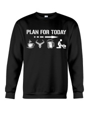 Hunting plan for today Crewneck Sweatshirt thumbnail