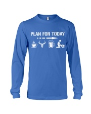 Hunting plan for today Long Sleeve Tee thumbnail