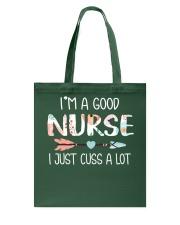 Im a good nurse i just cuss a lot Tote Bag thumbnail