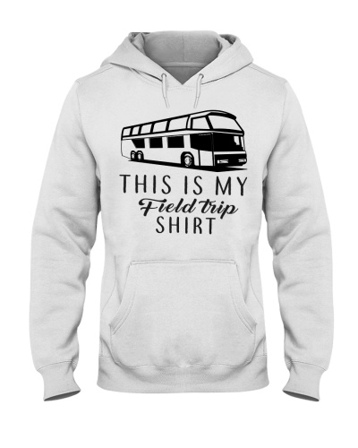 Bus Driver This is my field trip shirt