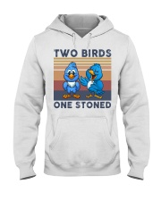 Two Birds One Stoned  Hooded Sweatshirt front