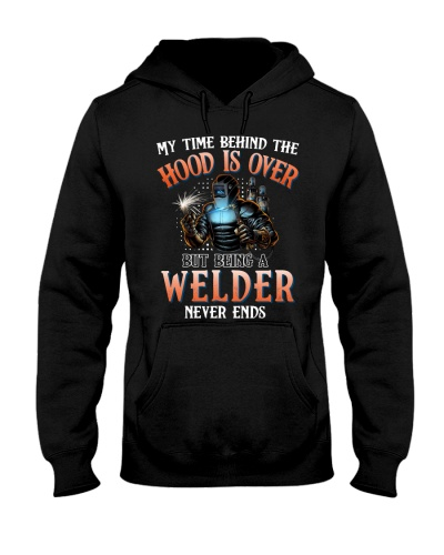 Welder My time behind the hood is over