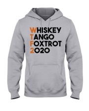 Whiskey Tango Foxtrot 2020 Hooded Sweatshirt front