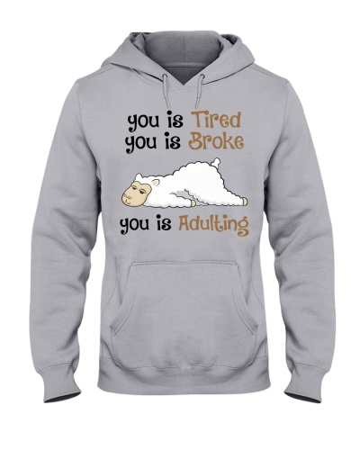 Sheep You is tired you is broke