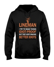 Lineman I try to make things Hooded Sweatshirt front