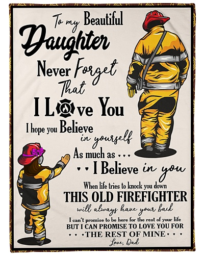 Firefighter To my Daughter
