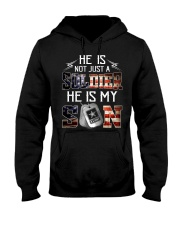 Army - he is not just a soldier - he is my son Hooded Sweatshirt thumbnail