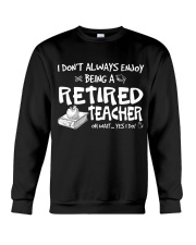 TEACHER RETIRED Crewneck Sweatshirt thumbnail