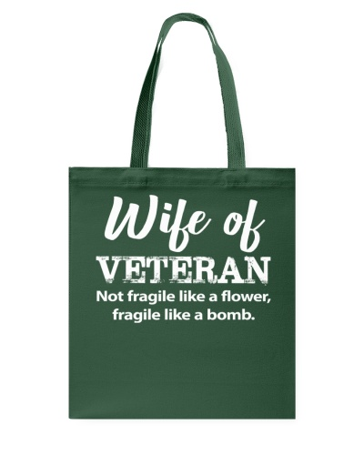 Wife Of Veteran not fragile like a flower