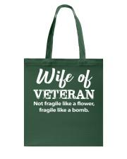 Wife Of Veteran not fragile like a flower Tote Bag thumbnail
