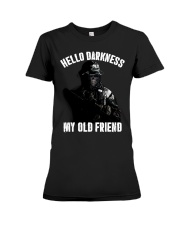 Hello darkness my old veteran friends Premium Fit Ladies Tee thumbnail