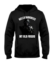 Hello darkness my old veteran friends Hooded Sweatshirt front