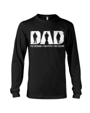 Dad - The Veteran The Myth The Legend  Long Sleeve Tee thumbnail