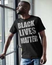 BLACK LIVES MATTER IS AS SERIOUS AS CANCER Classic T-Shirt apparel-classic-tshirt-lifestyle-front-38