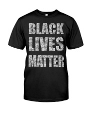 BLACK LIVES MATTER IS AS SERIOUS AS CANCER Classic T-Shirt front