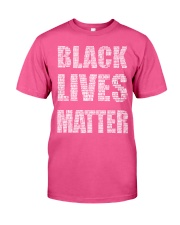 BLACK LIVES MATTER IS AS SERIOUS AS CANCER Classic T-Shirt thumbnail