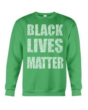 BLACK LIVES MATTER IS AS SERIOUS AS CANCER Crewneck Sweatshirt thumbnail