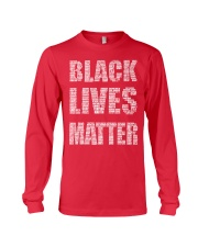 BLACK LIVES MATTER IS AS SERIOUS AS CANCER Long Sleeve Tee thumbnail