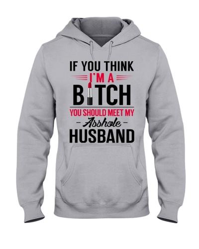 If You Think I'm A Bitch You Should Meet My