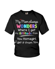 My Mom Always Wonders Where I Get My Attitude Youth T-Shirt front