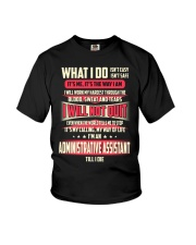 T SHIRT ADMINISTRATIVE ASSISTANT Youth T-Shirt thumbnail