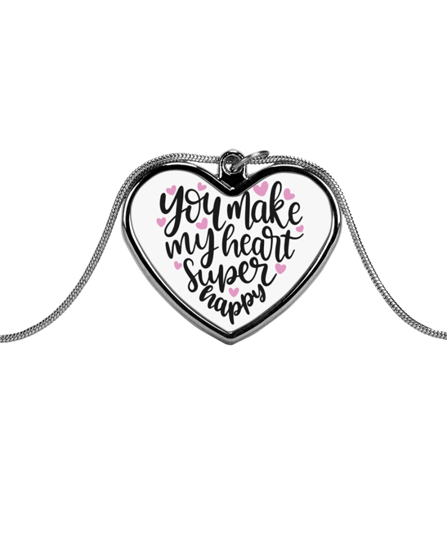 You Make My Heart Super Happy - Valentines Day Metallic Heart Necklace