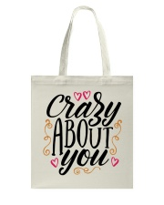 Crazy About You - Valentines Day Tote Bag front