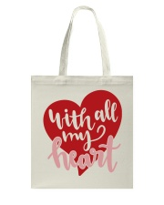 With All My Heart - Valentines Day Tote Bag back