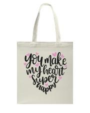 You Make My Heart Super Happy Tote Bag back