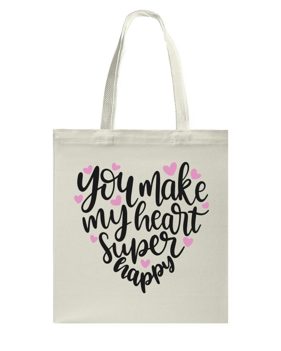 You Make My Heart Super Happy Tote Bag