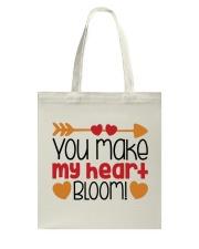 You Make My Heart Bloom  Tote Bag back