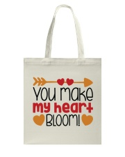 You Make My Heart Bloom  Tote Bag front