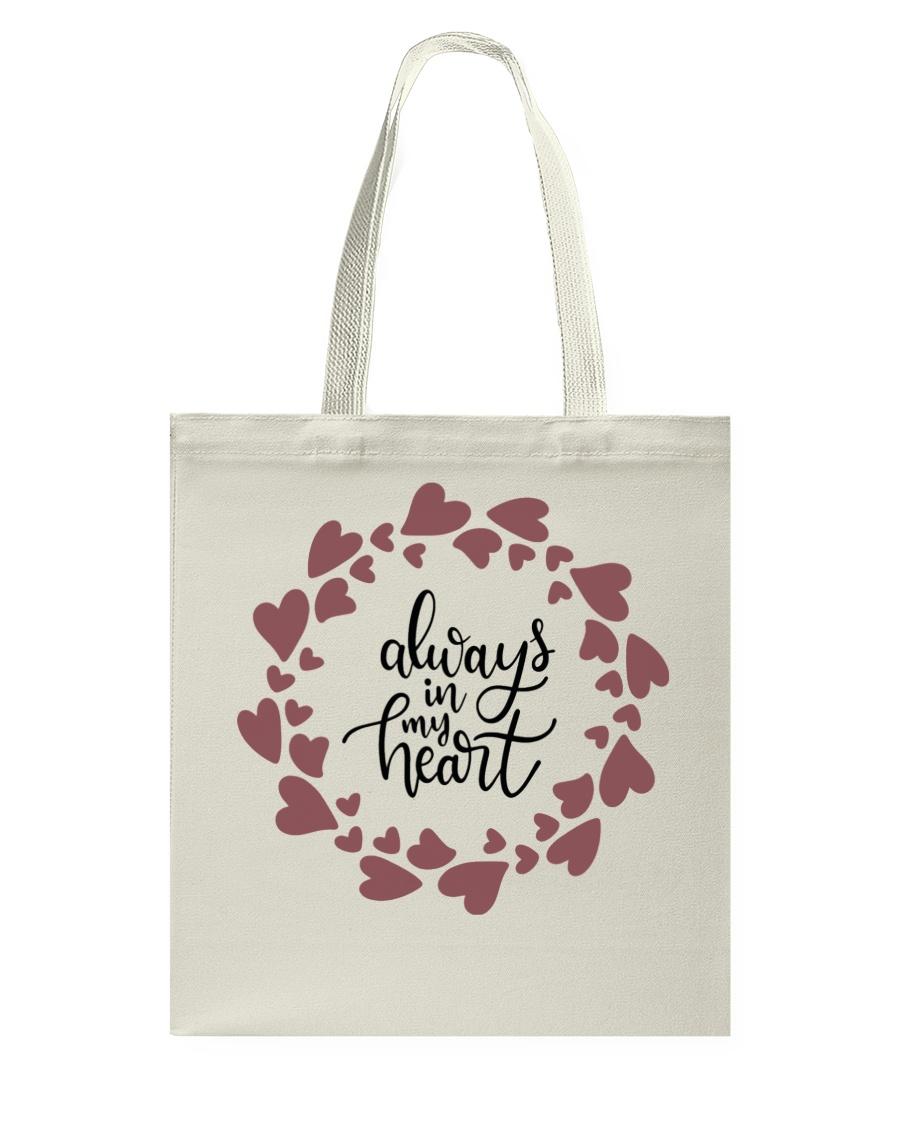Always In My Heart  Tote Bag