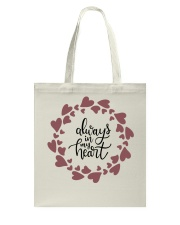 Always In My Heart  Tote Bag front