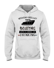 Boat Weekend Forecast Hooded Sweatshirt front