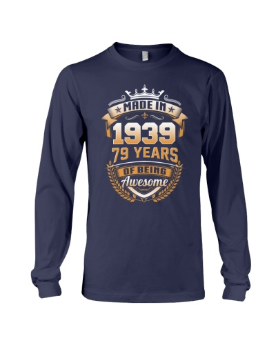 Made in 79 - 1939 years of being awesome