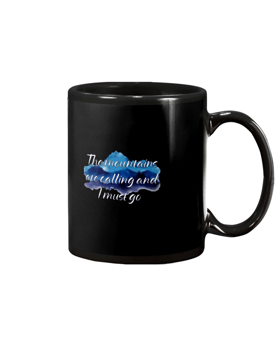 I MUST GO THE MOUNTAINS ARE CALLING Mug
