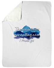 """I MUST GO THE MOUNTAINS ARE CALLING Large Sherpa Fleece Blanket - 60"""" x 80"""" thumbnail"""