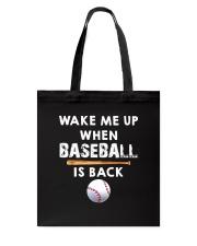Wake Me Up When Baseball Tote Bag thumbnail
