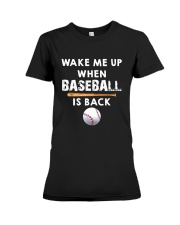 Wake Me Up When Baseball Premium Fit Ladies Tee thumbnail