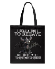 I Really Tried To Behave Dragon Tote Bag thumbnail