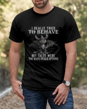 I Really Tried To Behave Dragon Classic T-Shirt apparel-classic-tshirt-lifestyle-front-53
