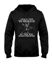 I Really Tried To Behave Dragon Hooded Sweatshirt thumbnail