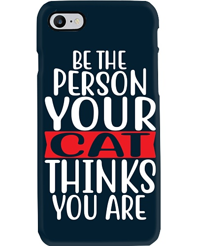 Be The Person Cat Things You Are