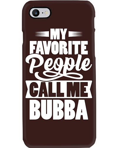 My Favorite People Call Me Bubba