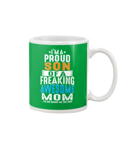 I'm A Proud Son Of A Freaking Awesome Mom