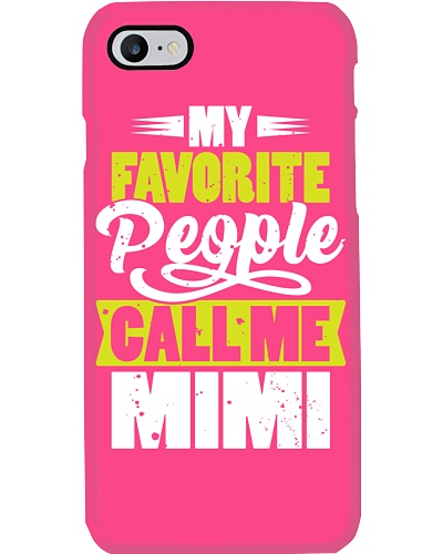 My Favorite People Call Me Mimi